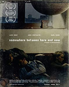 Téléchargements de film HD ipad Somewhere Between Here and Now [QuadHD] [hdrip] by Olivier Boonjing