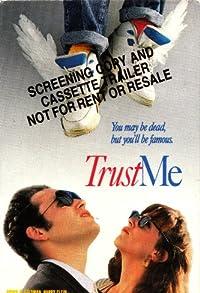 Primary photo for Trust Me
