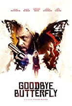 Goodbye, Butterfly
