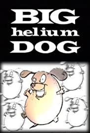 Big Helium Dog Poster