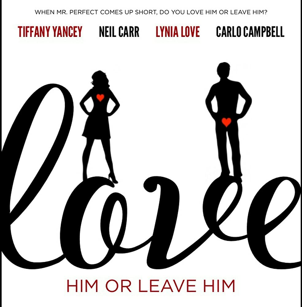 Love Him or Leave Him the Movie (2015)