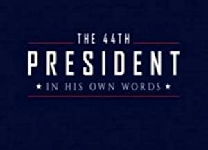The 44th President: In His Own Words