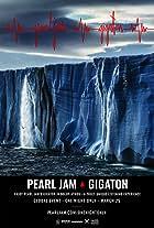 Pearl Jam: Gigaton Theater Experience