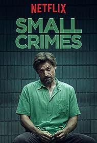 Nikolaj Coster-Waldau in Small Crimes (2017)