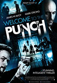 Welcome to the Punch (2013) Poster - Movie Forum, Cast, Reviews