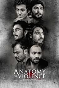 Anatomy of Violence (2016) Poster - Movie Forum, Cast, Reviews