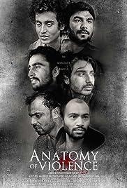 Anatomy of Violence(2016) Poster - Movie Forum, Cast, Reviews