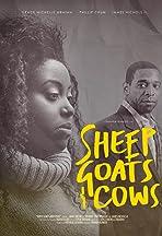 Sheep, Goats & Cows
