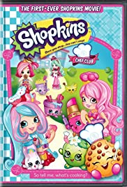 Shopkins: Chef Club (2016) 720p