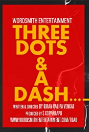 Three Dots and a Dash Poster