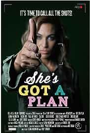 She's Got a Plan (2016)