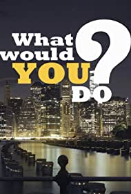 Primetime: What Would You Do? (2009)