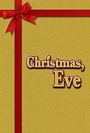 christmas eve poster - Christmas Eve Imdb