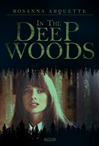 Primary photo for In the Deep Woods