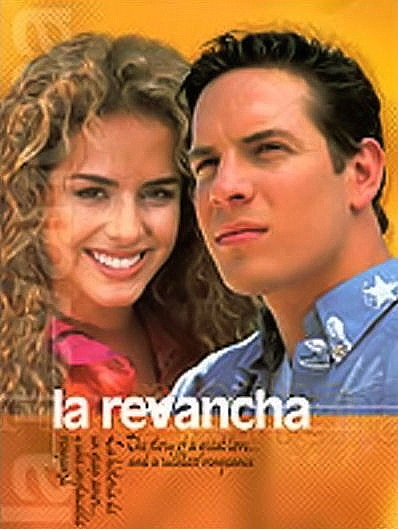 La Revancha Tv Series 2000 Imdb