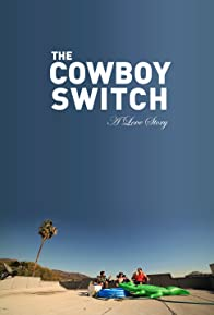 Primary photo for The Cowboy Switch