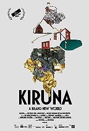 Kiruna - A Brand New World Poster