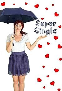 Primary photo for Super Single
