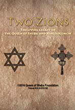 Two Zions: The Living Legacy of the Queen of Sheba and King Solomon
