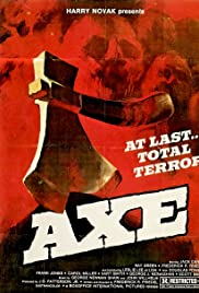 Axe (1974) Poster - Movie Forum, Cast, Reviews