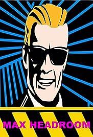 The Max Headroom Show Poster - TV Show Forum, Cast, Reviews