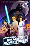 Star Wars Galaxy of Adventures (2018)