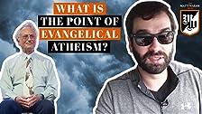 ¿Cuál es el punto del ateísmo evangélico?