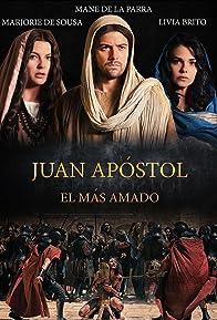 Primary photo for Juan Apóstol, El Más Amado