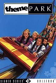Theme Park(1994) Poster - Movie Forum, Cast, Reviews