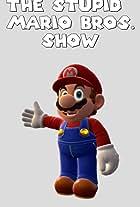 The Stupid Mario Bros. Show