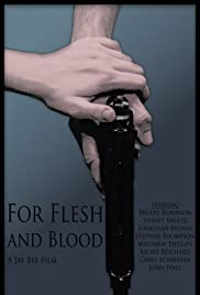 For Flesh and Blood Poster