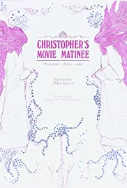 Christopher's Movie Matinee Poster