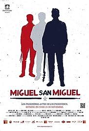 Miguel San Miguel Poster