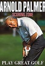 Arnold Palmer: The Scoring Zone