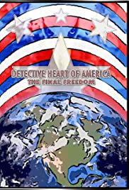 Detective Heart of America: The Final Freedom Poster