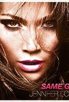 Jennifer Lopez: Same Girl