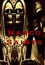 Narco Saints