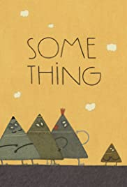 Some Thing Poster