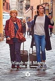 Urlaub Mit Mama Film
