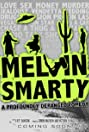 Melvin Smarty (2012) Poster