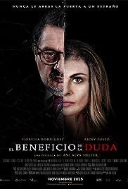 El Beneficio de la Duda Poster