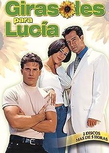 Girasoles para Lucía (1999– )