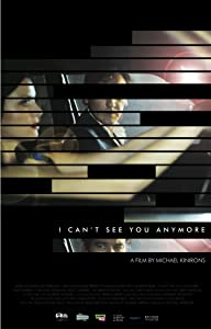 Watch free unlimited movies I Cant See You Anymore by [480p]