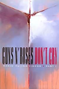 Best full movie downloading sites Guns N' Roses: Makin' F@*!ing Videos Part I - Don't Cry [480p]