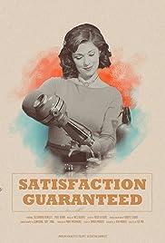 Satisfaction Guaranteed Poster
