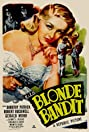 The Blonde Bandit (1950) Poster
