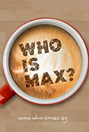 Who Is Max? Poster