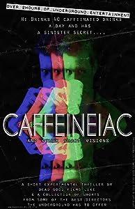 Best site legal movie downloads Caffeineiac [BRRip]
