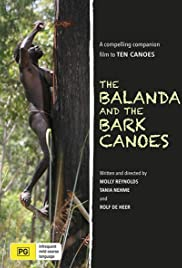 The Balanda and the Bark Canoes Poster