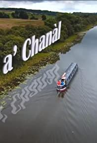 Primary photo for Air a' Chanàl/Scotland's Canals